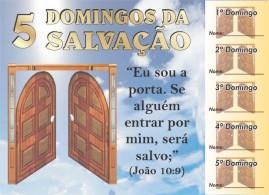 CAMPANHA PACOTE COM 50 UNIDADES 5 DOMINGOS DA SALVAÇÃO