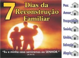 CAMPANHA PACOTE COM 50 UNIDADES 7 DIAS DA RECONSTRUÇÃO FAMILIAR