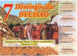 CAMPANHA PACOTE COM 50 UNIDADES 7 DOMINGOS DA DECISÃO