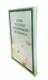LIVROS REGISTRO  APRESENTAÇÃO DE CRIANÇA