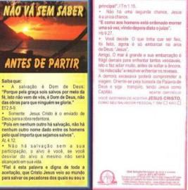 FOLHETOS PACOTE COM 100 UNIDADES / NÃO VA SEM SABER
